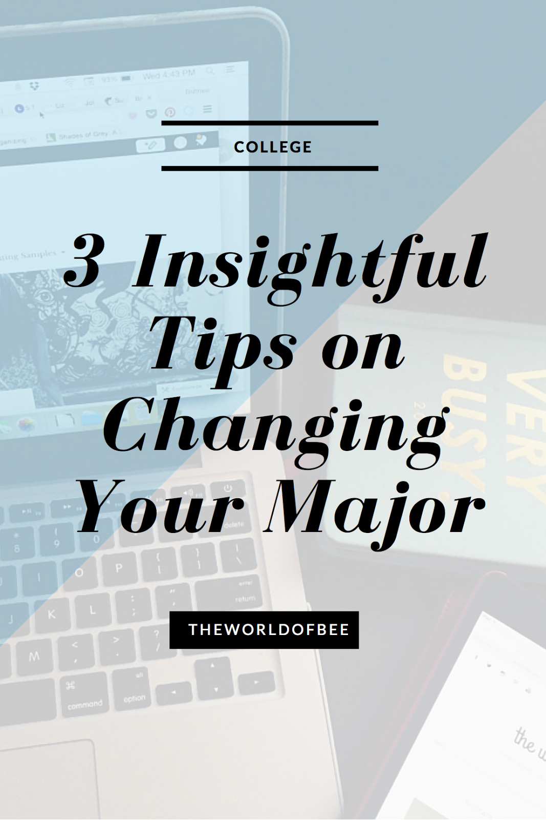 3 Insightful Tips on Changing Majors