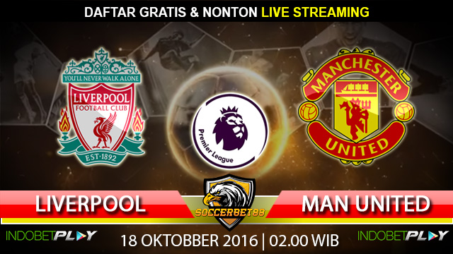 Prediksi Liverpool vs Manchester United 18 Oktober 2016 (Liga Inggris)