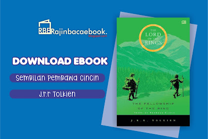 Download Ebook J.R.R. Tolkien - Sembilan Pembawa Cincin (The Fellowship of the Ring) Pdf