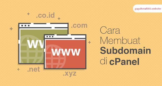 Cara Membuat Subdomain untuk Blog di cPanel