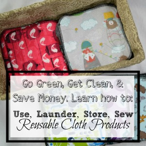 "The Complete Guide to Using, Laundering, and Sewing Reusable Cloth"" by Danielle Pientka"