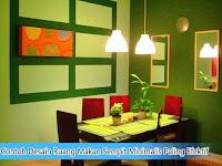 Contoh Desain Ruang Makan Sempit Minimalis Paling Efektif