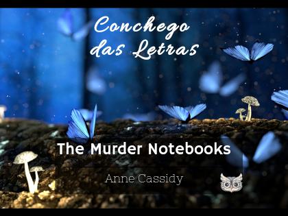 Devaneios da Bel: The Murder Notebooks