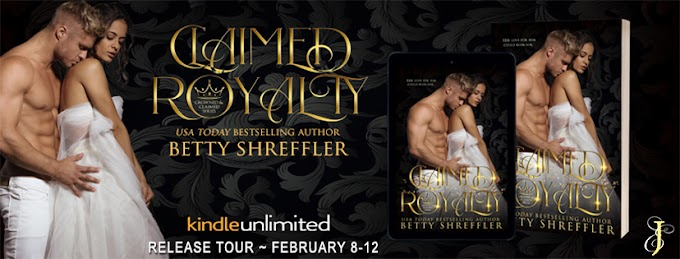 CLAIMED ROYALTY by Betty Shreffler #AvailableNow