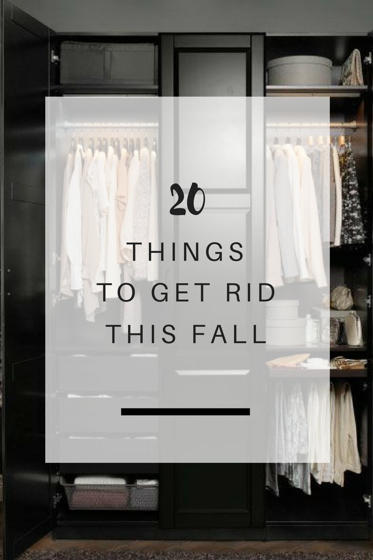 20 Things to get rid this Fall | Ioanna's Notebook