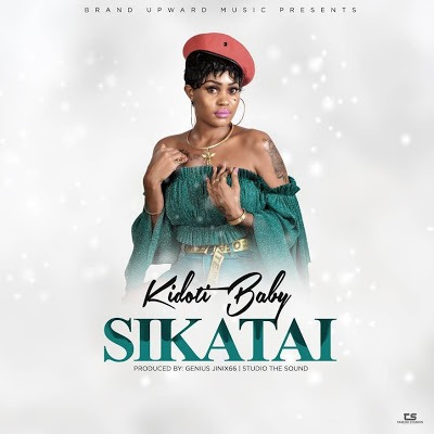 Download Mp3 | Kidoti Baby - Sikatai