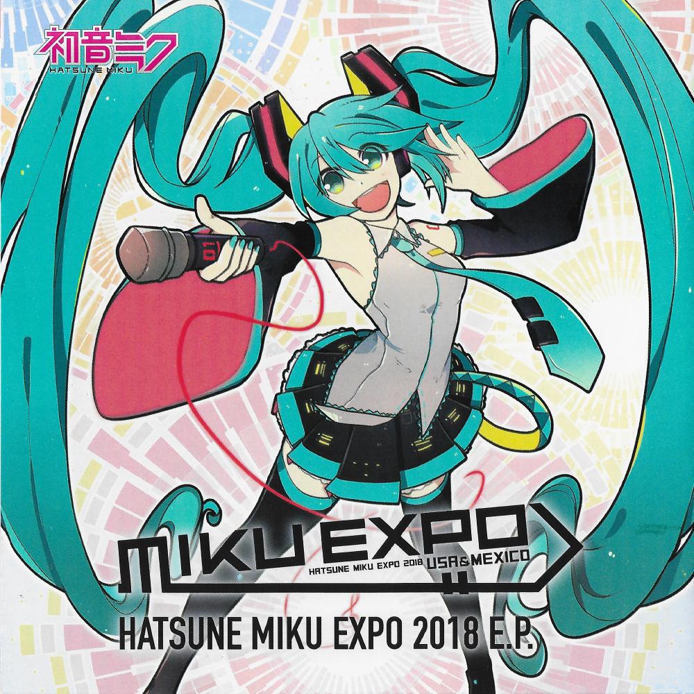 HATSUNE MIKU EXPO 2018 EP