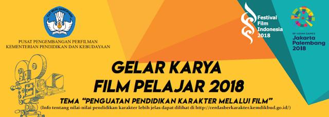 Info Lomba ihwal Gelar Karya Film Pelajar  GELAR KARYA FILM PELAJAR 2018