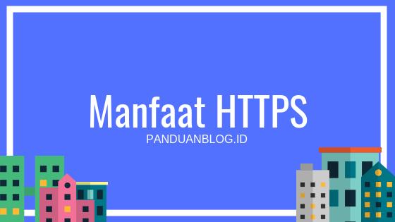 Manfaat HTTPS/SSL pada Kualitas SEO Website