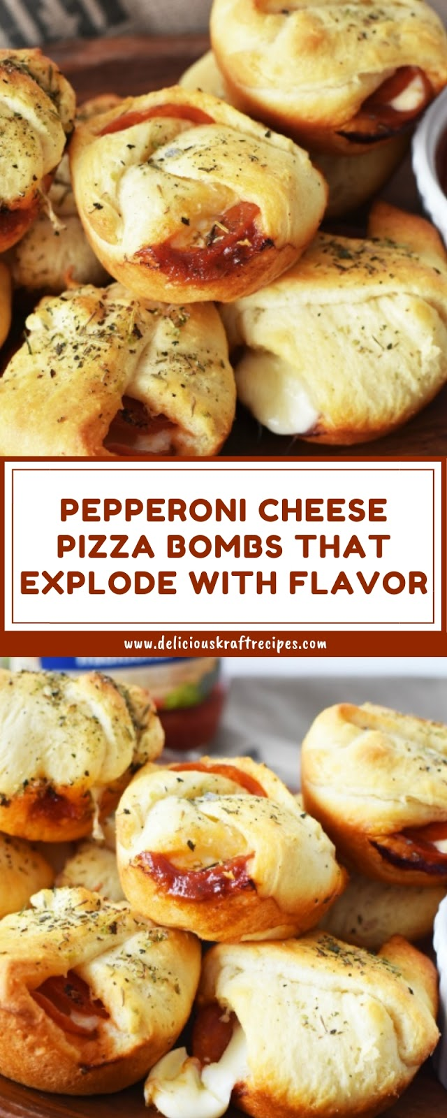 PEPPERONI CHEESE PIZZA BOMBS THAT EXPLODE WITH FLAVOR