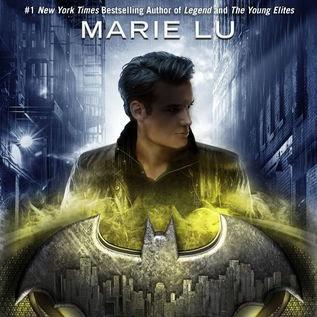 BATMAN: NIGHTWALKER - by Marie Lu