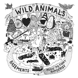 Wild Animals Basements: Music to Fight Hypocrisy