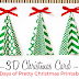 3D HOLIDAY CARD - PRETTY CHRISTMAS PRINTABLES