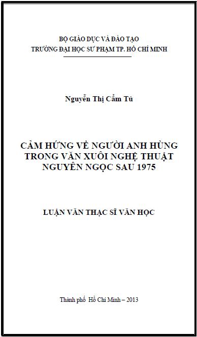 Cảm hứng về người anh hùng trong văn xuôi nghệ thuật Nguyên Ngọc sau 1975