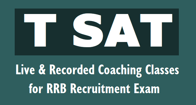 T SAT Live Recorded Coaching Classes for RRB Recruitment,
