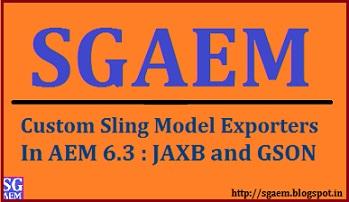 AEM Developer Learning : Custom Sling Model Exporter in AEM 6 3