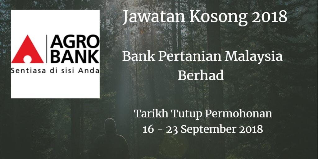Jawatan Kosong Agrobank 16 - 23 September 2018