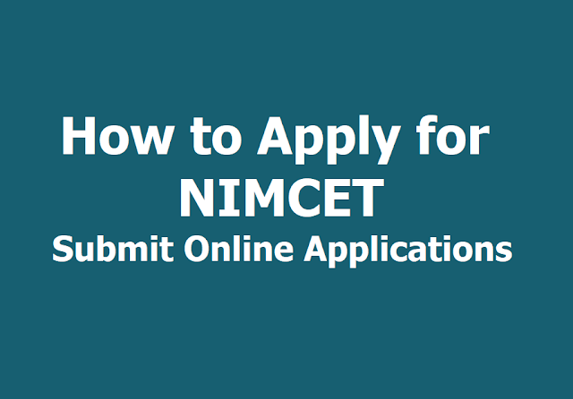 How to Apply for NIMCET 2019, Submit Online Applications