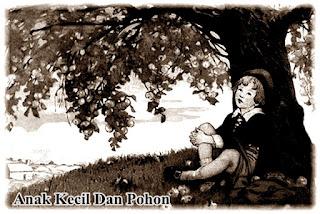 Kisah Motivasi Anak Kecil dan Pohon