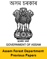 Assam Forest Department Previous Papers