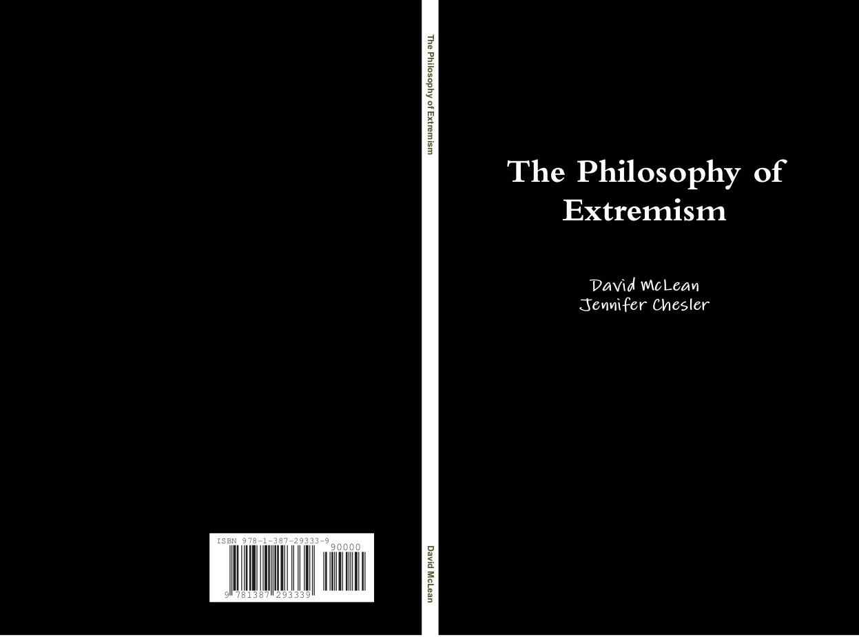 The Philosophy of Extremism: A Manifesto