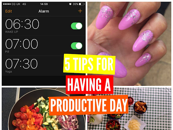 5 TIPS FOR HAVING A PRODUCTIVE DAY