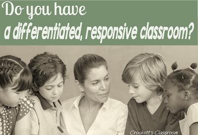 Establishing a differentiated, responsive classroom -                    Crockett's Classroom
