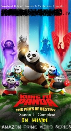 Kung Fu Panda – The Paws of Destiny (2018) S01 ALL EP Dual Audio Hindi 150MB WEB-DL 720p HEVC x265