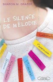 https://lacaverneauxlivresdelaety.blogspot.fr/2016/05/le-silence-de-melodie-de-sharon-m-draper.html