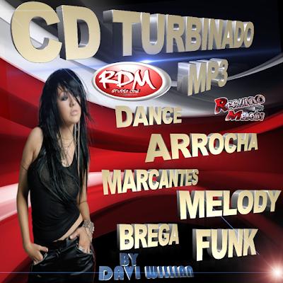 CD TURBINADO MP3 - 2016 PRODUÇÕES MIXAGENS RESUMO DO MELODY 23/02/2016