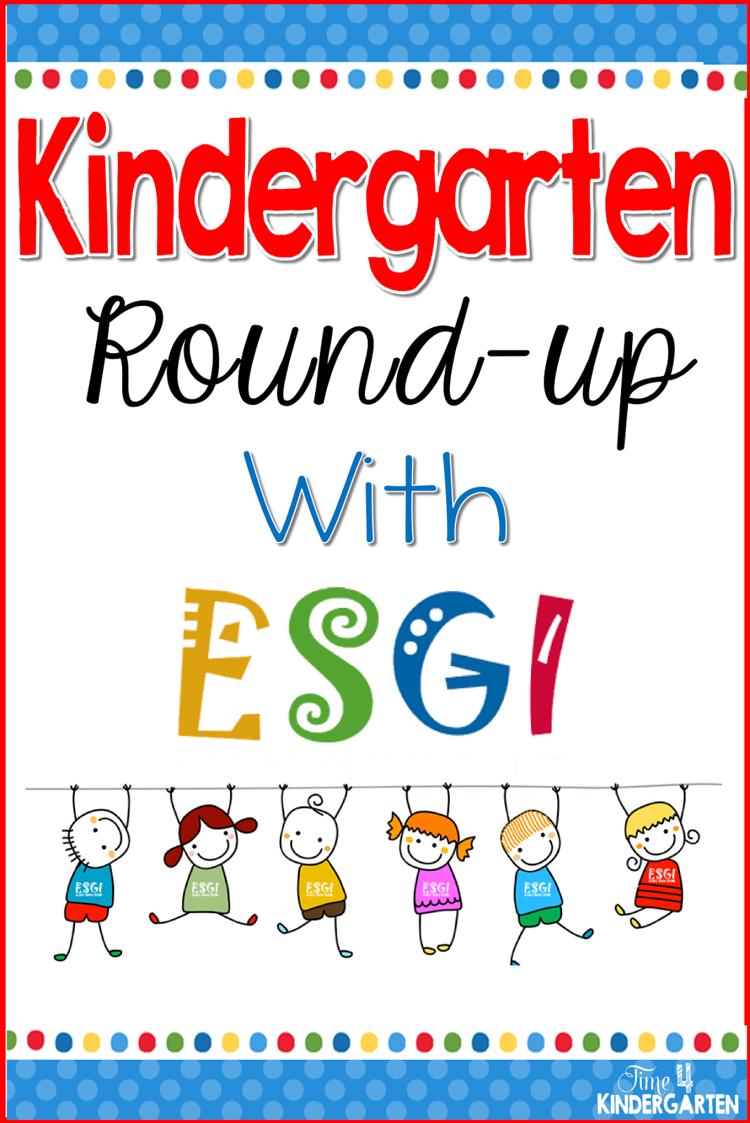 Kindergarten Round Up With Esgi