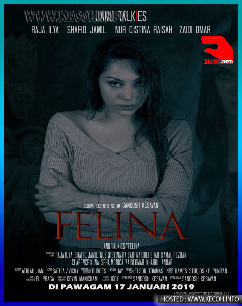 Tonton Filem Felina (2019) Full Movie