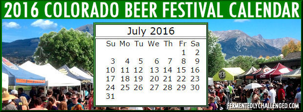 July 2016 Colorado Beer Festivals Calendar
