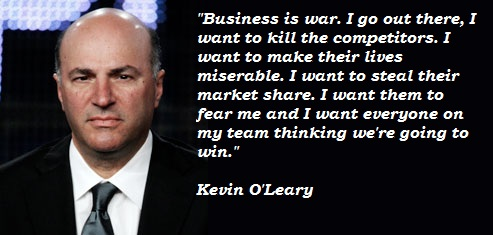 Kevin O'Leary Quote