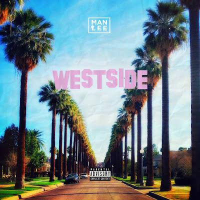 """ManLee - """"Westside"""" / www.hiphopondeck.com"""