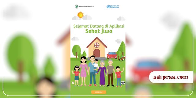 Aplikasi Sehat Jiwa | adipraa.com
