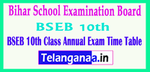 BSEB 10th Time Table Bihar School Examination Board Matric 2018 Time Table