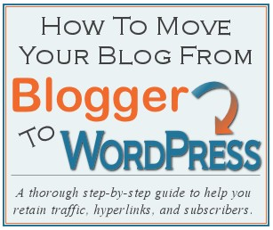 How To Move Your Blog From Blogger To WordPress
