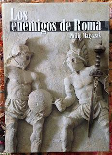 Portada del libro Los enemigos de Roma, de Philip Matyszak
