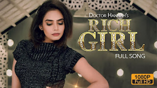 Rich Girl Lyrics | Doctor Hannah | Veet Baljit | Ikwinder Singh | Full Song | Latest Punjabi Song 2018