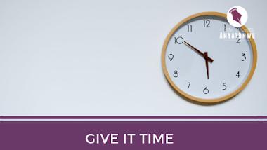 Give It Time | Stefn Sylvester Anyatonwu