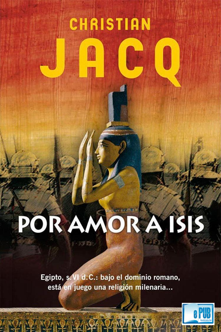 Por amor a Isis – Christian Jacq