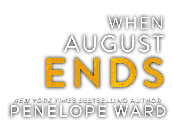 Penelope Ward - When August Ends {Cover Reveal}
