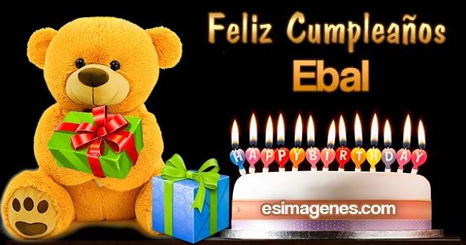 Feliz cumpleaños Ebal