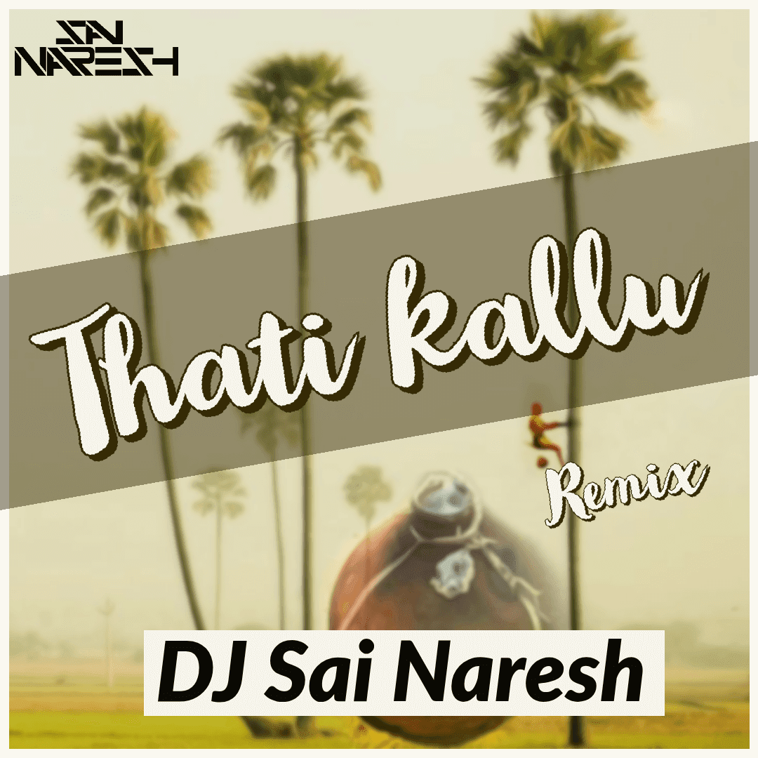 Thati-kallu-Dj-Sai-Naresh-Dance-Mix