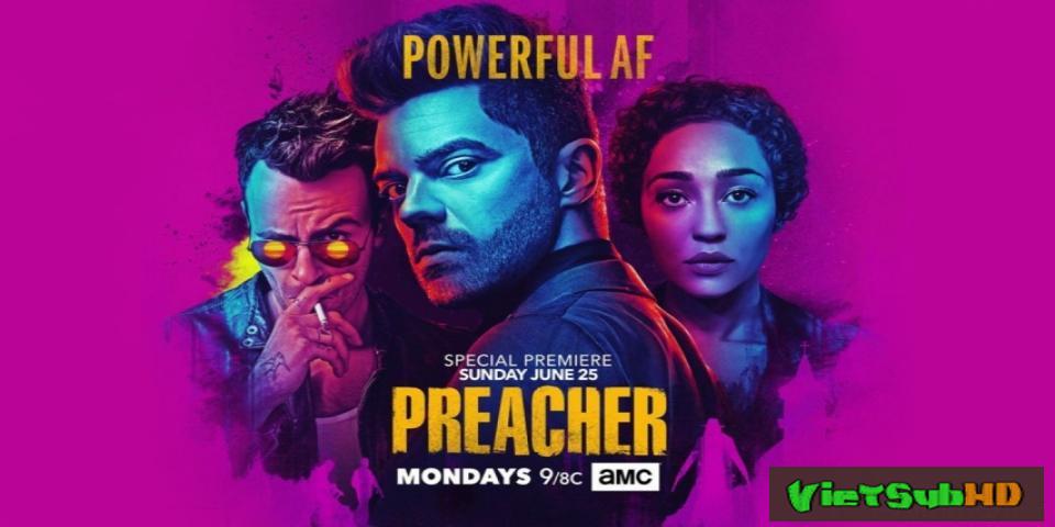 Phim Gã Mục Sư Tội Lỗi (phần 2) Tập 4/13 VietSub HD   Preacher (season 2) 2016
