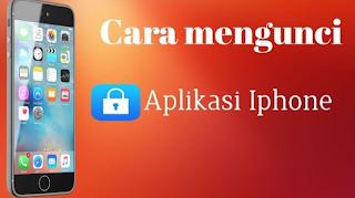 Cara Mengunci Aplikasi di iPhone dan iPad dengan Kode Sandi di iOS 12