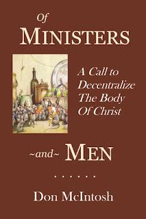https://www.amazon.com/Ministers-Men-Call-Decentralize-Christ/dp/0692927581/