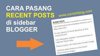 Cara Memasang Posting Terbaru Fast Loading di Sidebar Blog