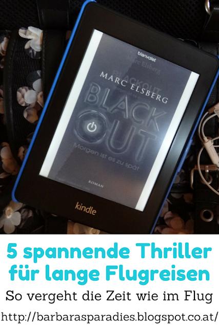 5 spannende Thriller für lange Flugreisen: So vergeht die Zeit wie im Flug - Blackout - Morgen ist es zu spät von Marc Elsberg